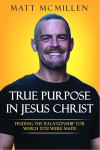 The True Purpose in Jesus Christ