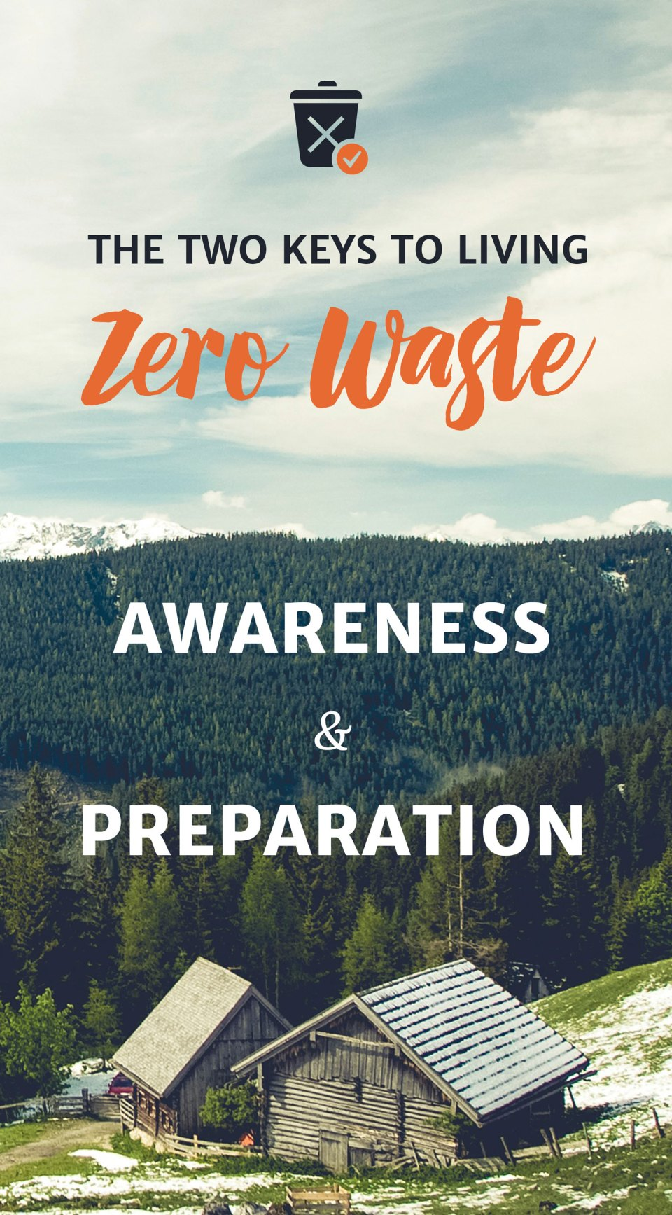 The Key for Living Zero Waste