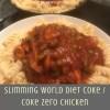Slimming World Diet Coke / Coke Zero Chicken