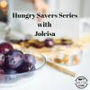 Hungry Savers Series with Joleisa