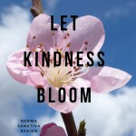 let kindness bloom