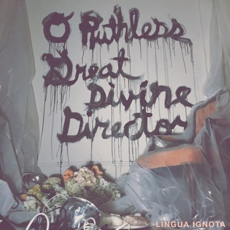 lingua_ignota_o_ruthless_great_divine_director_01