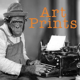 monkey at a type writer with text that says art prints
