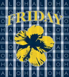 Palaka Aloha Friday Design