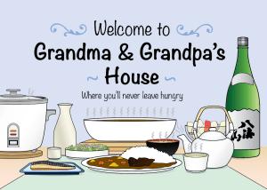 Welcome to Grandma and Grandpa's House