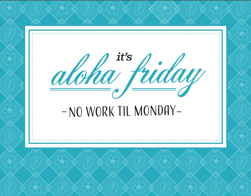 Aqua Aloha Friday