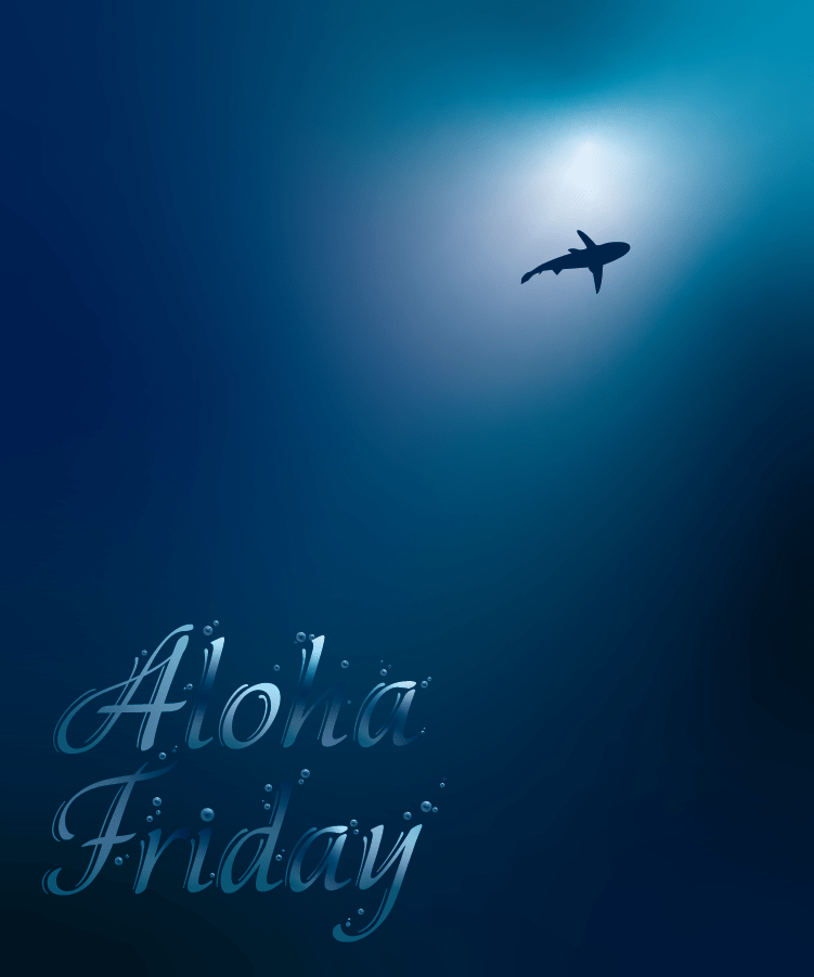 Deep Blue Aloha Friday