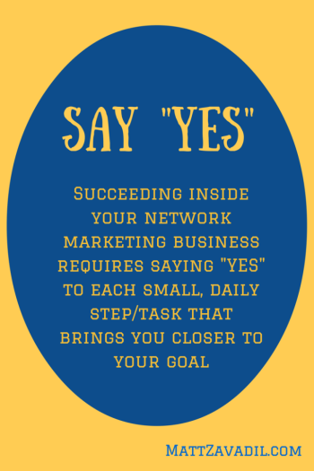 say yes to network marketing success