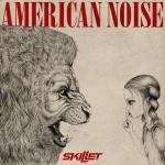 Skillet_AmericanNoise
