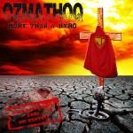 "Ozmathoq ""More Than A Hero"""