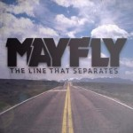 Mayfly_Line-That-Separates_Single-Cover