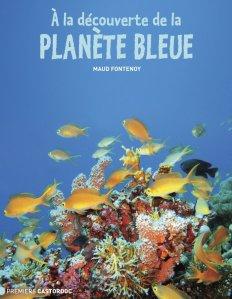 a la découverte planete bleue
