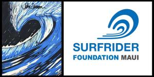 The Second Annual Surfrider Foundation Maui Pa'ina