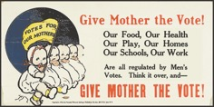 """Give Mother the Vote!"" women's suffrage poster, 1915"