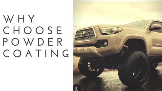 Why choose powder coating?