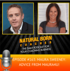 Maura Sweeney featured guest on Natural Born Coaches with Mark Mawhinney
