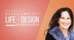 Maura Sweeney on Life & Design with Andrew Akinyede