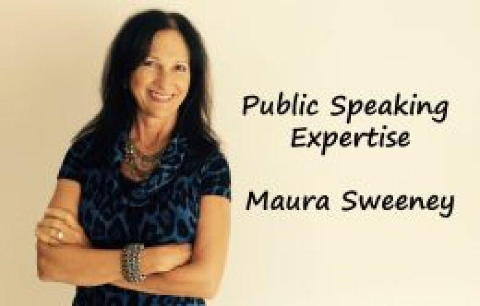 Maura Sweeney Public Speaking Experise