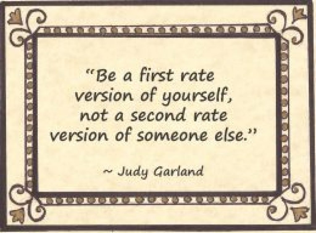 Judy Garland quote from Maura Sweeney at Maura4u.com