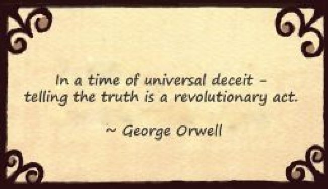 George Orwell quote on telling the truth