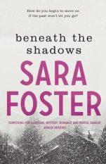 Sara Foster cover-small-beneaththeshadows