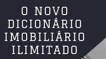 NOVO DICIONARIO IMOBILIARIO ILIMITADO