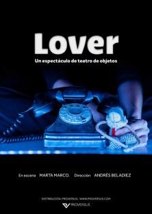 'Lover'. Teatro de objetos / Proversus / 2015. Diseño cartel: Karla Kracht.