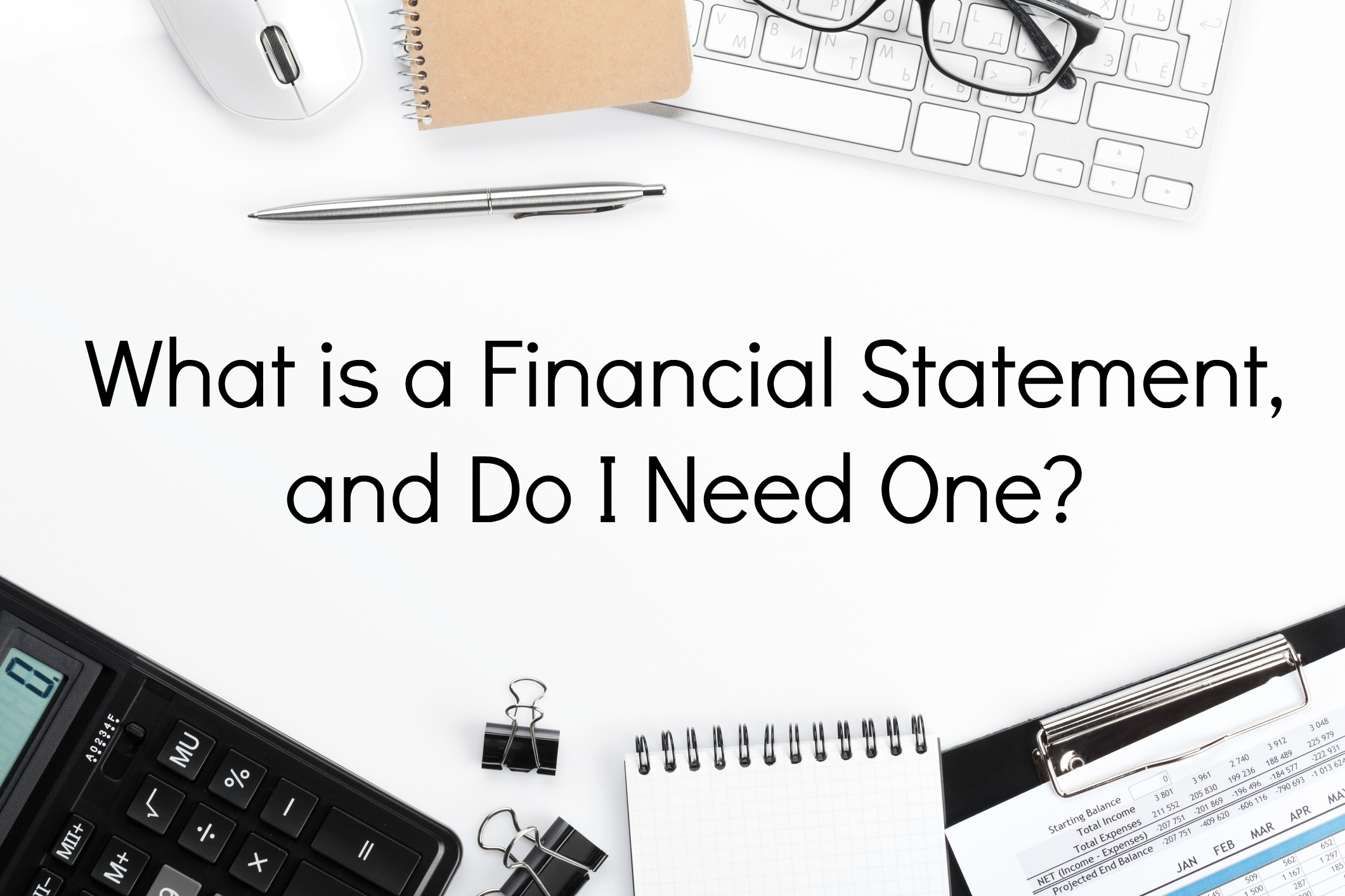 What Is Included In A Ma Financial Statement And Do I