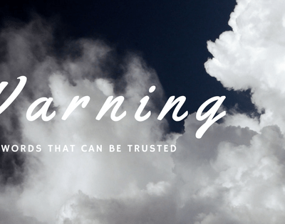 The Voice of Someone That Can Be Trusted – Make Every Effort!