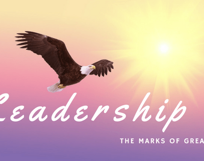 Moses – The Defining Qualities of a Great Leader