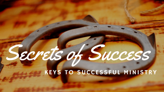 3 Keys to Successful Ministry