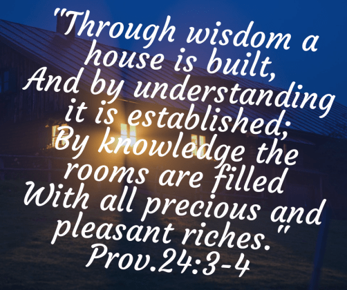 Build your home on wisdom!