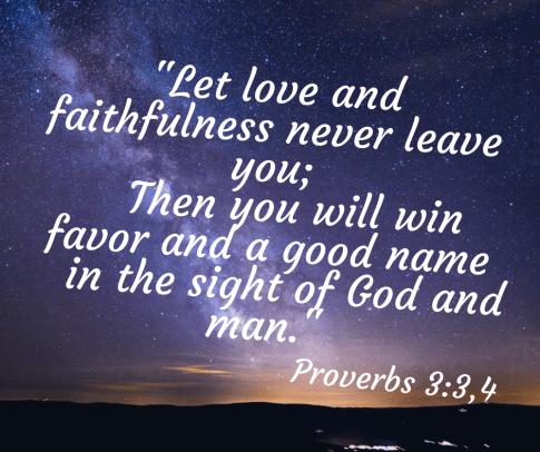 Proverbs 3:3,4