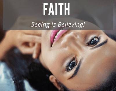 Seeing is Believing – Look up in Faith!