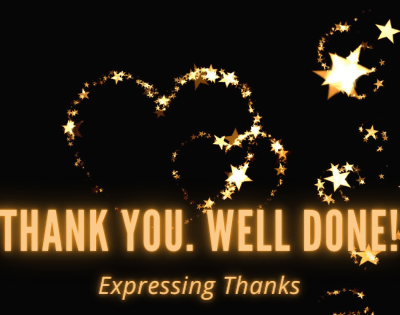 """Expressing Thanks, """"Thank You. Well Done!"""""""