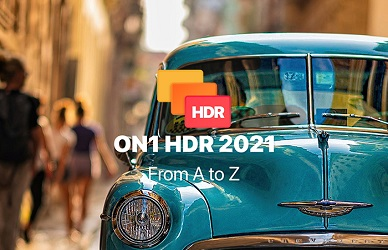 ON1 HDR 2021 v15.0.1.9783 (Full) ถาวร โปรแกรมแต่งภาพ HDR