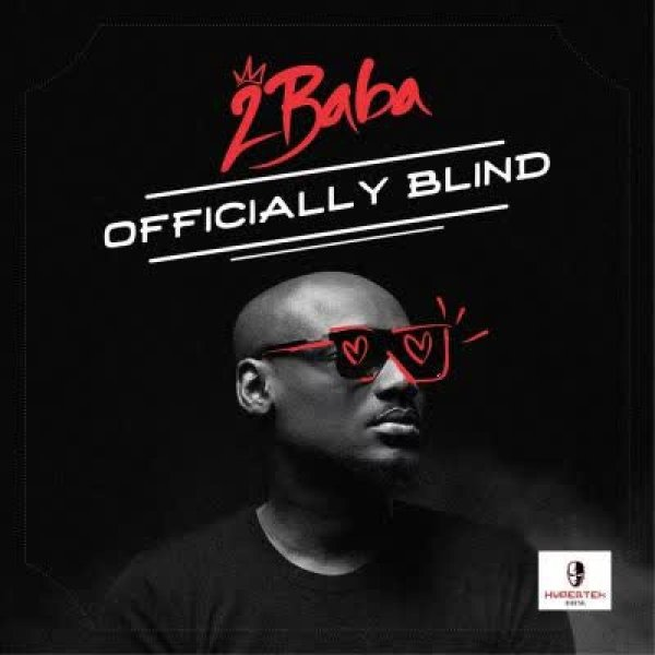 2Face idibia - Officially Blind