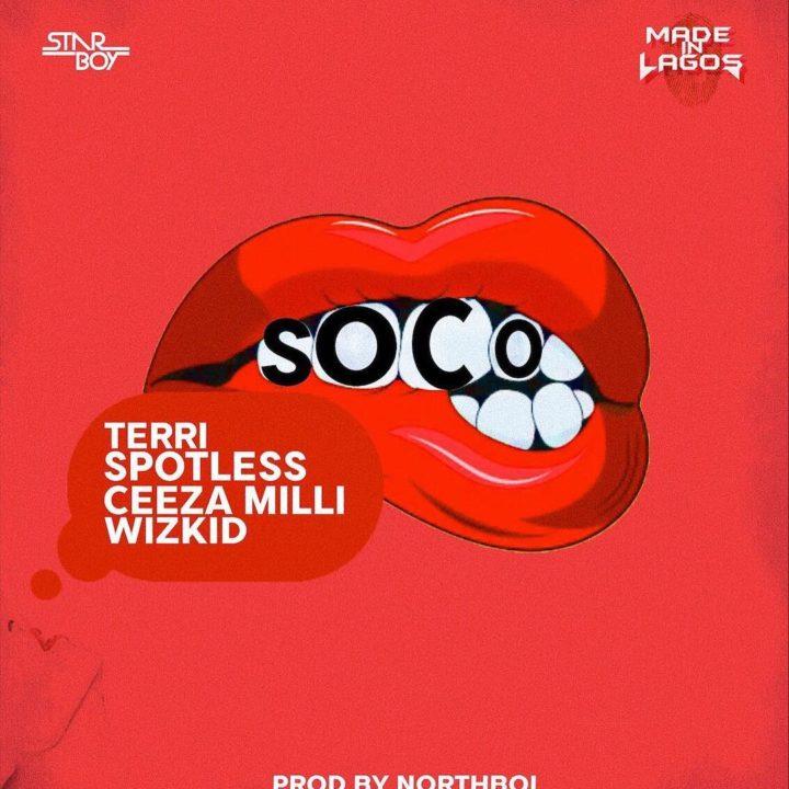 Star Boy - Soco ft Wizkid, Ceeza Milli, Spotless & Terri