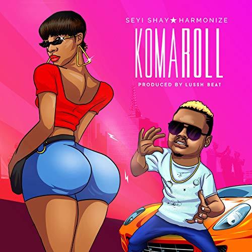 Ko Ma Roll By Seyi Shay FT Harmonize