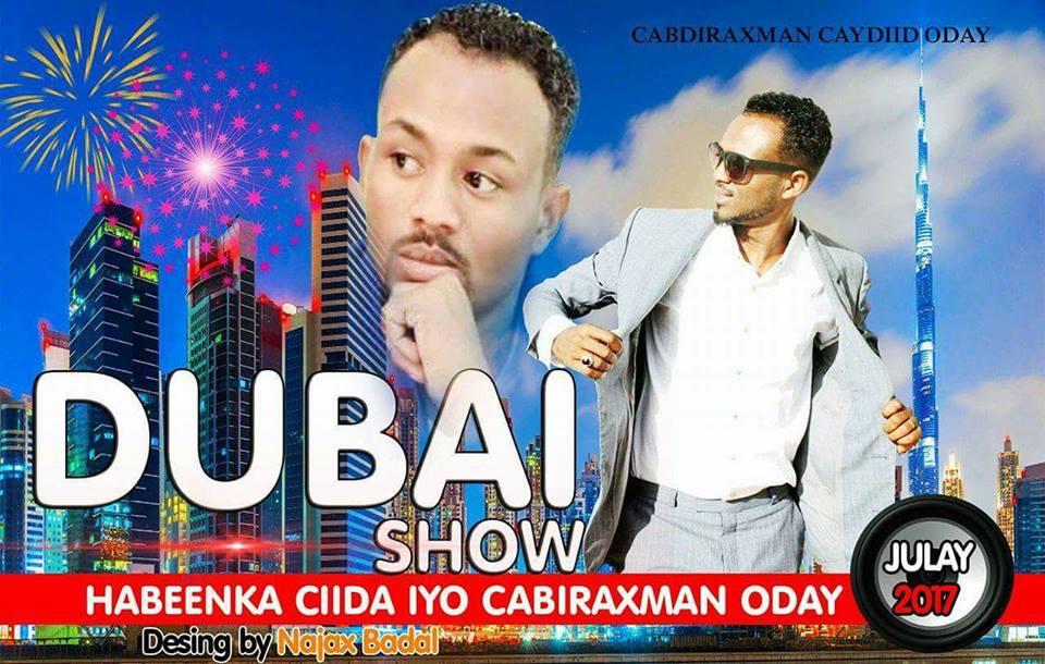 NEW SHOW IN DUBAI CIIDA & CABDIRAXMAAN ODAY 2017!FANAANKA MASRAXA DUBAI HD