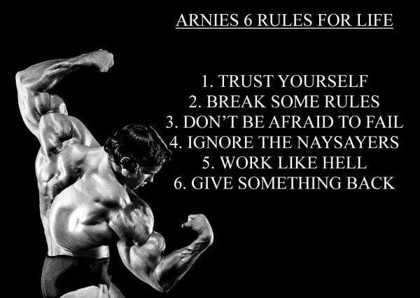 Arnold Schwarzenegger's Rules for Success can change Your Life