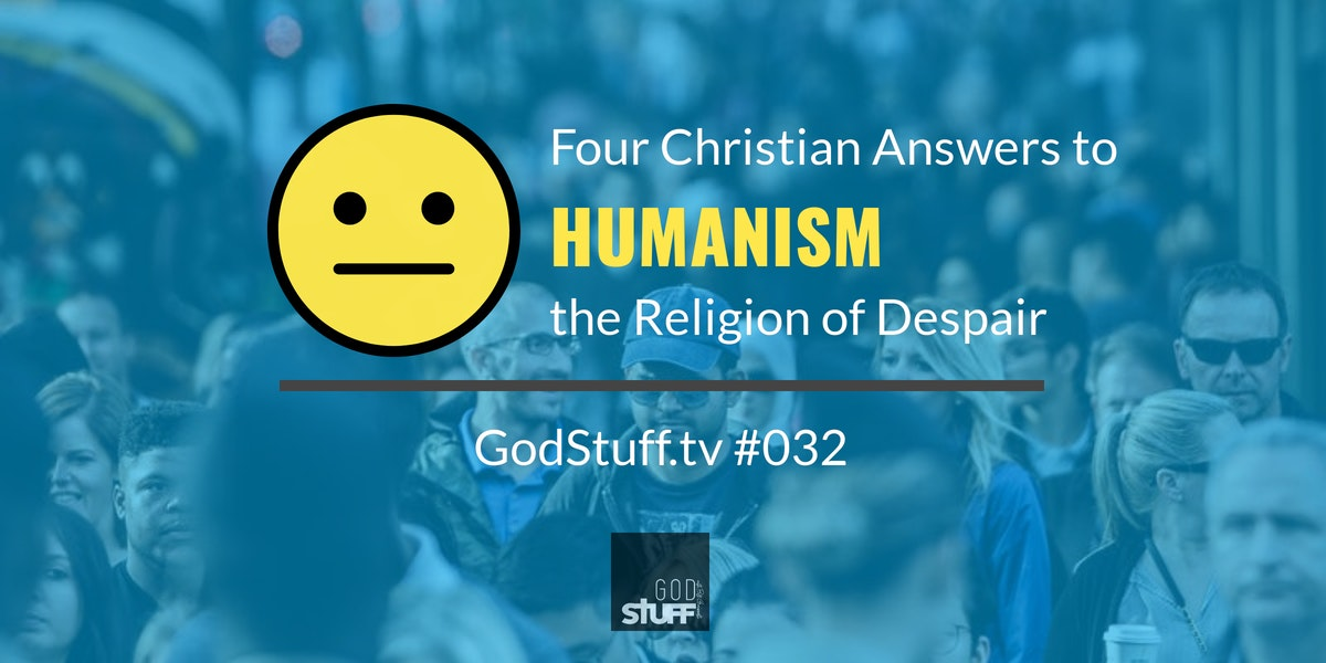 GOD The Ultimate Humanist