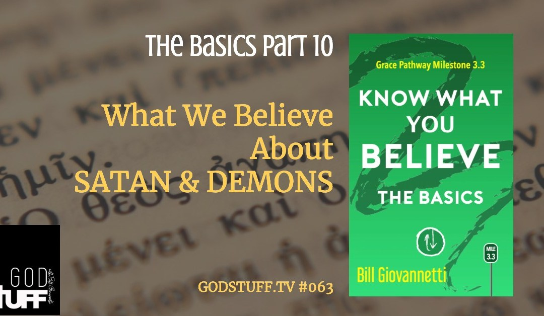 Know What You Believe – 10 – Angels & Demons (#063)