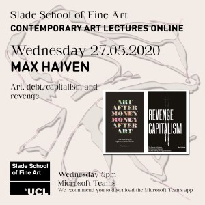 """""""Art, debt, capitalism and revenge"""" lecture at Slade"""