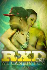 (MP3) RXD: We can have fun [Prod. by D. Spice]