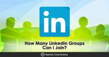 How Many LinkedIn Groups Can I Join?