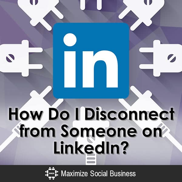 Linkedin Account Löschen how to delete disconnect remove linkedin connections