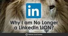 Why I am No Longer a LinkedIn LION