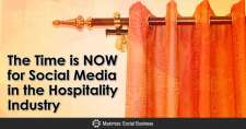 The Time is NOW for Social Media in the Hospitality Industry