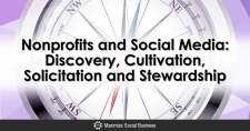 Nonprofits and Social Media: Discovery, Cultivation, Solicitation and Stewardship